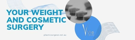 Your Weight And Cosmetic Surgery