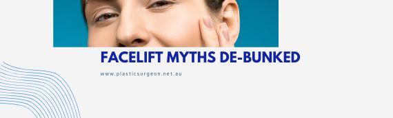 Facelift Myths De-bunked